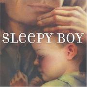 SLEEPY BOY by Polly Kanevsky