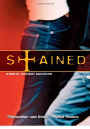 STAINED by Jennifer Richard Jacobson