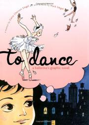 TO DANCE by Siena Cherson Siegel