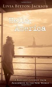 HELLO, AMERICA by Livia Bitton-Jackson