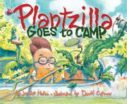 PLANTZILLA GOES TO CAMP by Jerdine Nolen