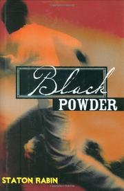 BLACK POWDER by Staton Rabin