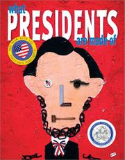 Book Cover for WHAT PRESIDENTS ARE MADE OF