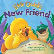 LITTLE QUACK'S NEW FRIEND by Lauren Thompson