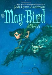 MAY BIRD AMONG THE STARS by Jodi Lynn Anderson