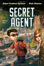 SECRET AGENT by Robyn Freedman Spizman
