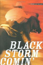 BLACK STORM COMIN' by Diane Lee Wilson