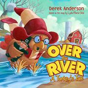 OVER THE RIVER by Derek Anderson