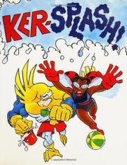 KER-SPLASH! by George O'Connor