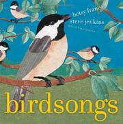 BIRDSONGS by Betsy Franco