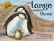 AND TANGO MAKES THREE by Justin Richardson