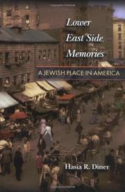 LOWER EAST SIDE MEMORIES by Hasia R. Diner
