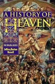 A HISTORY OF HEAVEN by Jeffrey Burton Russell