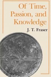 OF TIME, PASSION, AND KNOWLEDGE by J.T. Fraser