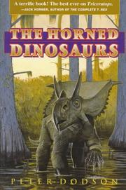 THE HORNED DINOSAURS by Peter Dodson