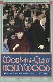WORKING-CLASS HOLLYWOOD by Steven J. Ross