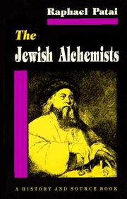 THE JEWISH ALCHEMISTS by Raphael Patai