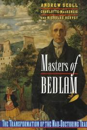 MASTERS OF BEDLAM by Andrew Scull