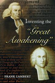 INVENTING THE ``GREAT AWAKENING'' by Frank Lambert
