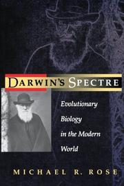 DARWIN'S SPECTRE: Evolutionary Biology in the Modern World by Michael R. Rose