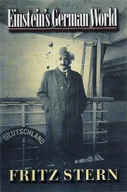 EINSTEIN'S GERMAN WORLD by Fritz Stern