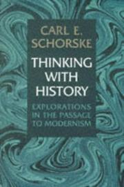 THINKING WITH HISTORY by Carl E. Schorske