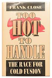 TOO HOT TO HANDLE by Frank Close