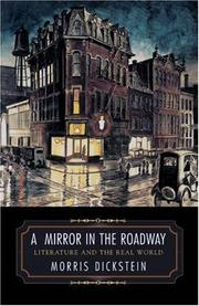 A MIRROR IN THE ROADWAY by Morris Dickstein