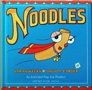 NOODLES by Sarah Weeks