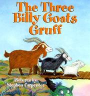 THE THREE BILLY GOATS GRUFF by Stephen Carpenter