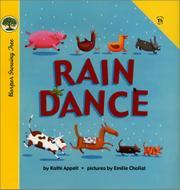 RAIN DANCE by Kathi Appelt