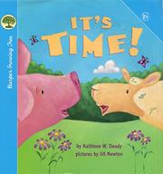 IT'S TIME! by Kathleen W. Deady
