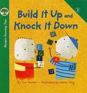 BUILD IT UP AND KNOCK IT DOWN by Tom Hunter