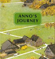 ANNO'S JOURNEY by Mitsumasa--Illus. Anno