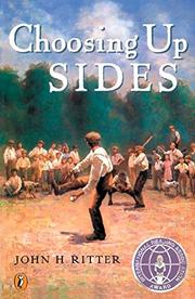 CHOOSING UP SIDES by John H. Ritter