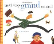 NEXT STOP GRAND CENTRAL by Maria Kalman