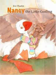 NANCY, THE LITTLE GOSLING by Eve Tharlet