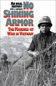 NO SHINING ARMOR: The Marines at War in Vietnam by Otto J. Lehrack
