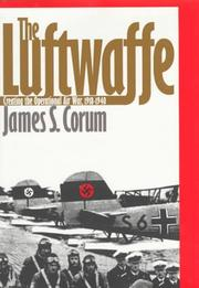 THE LUFTWAFFE by James S. Corum