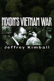 NIXON'S VIETNAM WAR by Jeffrey Kimball