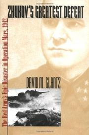 ZHUKOV'S GREATEST DEFEAT by David M. Glantz