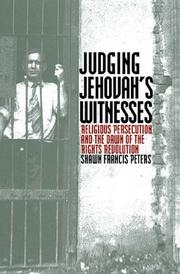 JUDGING JEHOVAH'S WITNESSES by Shawn Francis Peters
