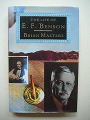 THE LIFE OF E.F. BENSON by Brian Masters