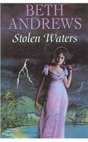 STOLEN WATERS by Beth Andrews