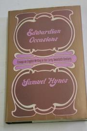 EDWARDIAN OCCASIONS by Samuel Hynes
