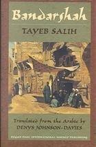 BANDARSHAH by Tayeb Salih