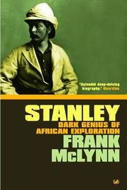 STANLEY: The Making of an African Explorer by Frank McLynn