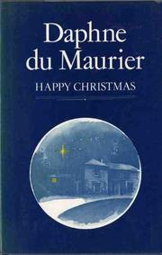 HAPPY CHRISTMAS by Daphne du Maurier
