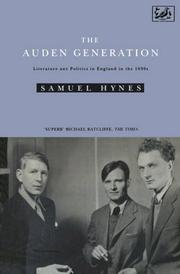 THE AUDEN GENERATION by Samuel Hynes