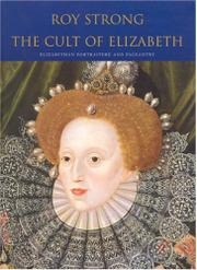 THE CULT OF ELIZABETH by Roy Strong